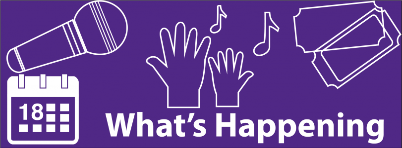 "An image with a purple background containing illustrations of a microphone, hands, musical notes, tickets and a calendar, with the words ""What's happening."""