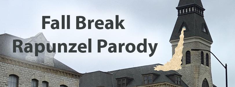 Fall Break Parody